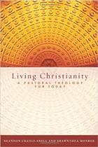 Living Christianity-Craigo-Snell
